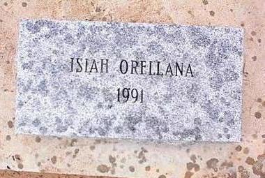 ORELLANA, ISIAH - Pinal County, Arizona | ISIAH ORELLANA - Arizona Gravestone Photos