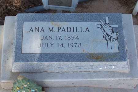 PADILLA, ANA M. - Pinal County, Arizona   ANA M. PADILLA - Arizona Gravestone Photos
