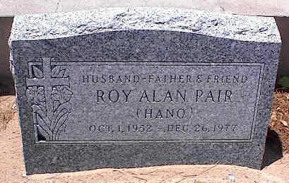 PAIR, ROY ALAN - Pinal County, Arizona | ROY ALAN PAIR - Arizona Gravestone Photos