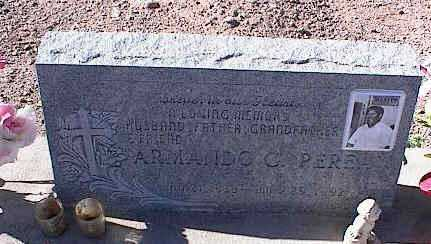 PEREZ, ARMANDO C. - Pinal County, Arizona | ARMANDO C. PEREZ - Arizona Gravestone Photos