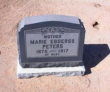 PETERS, MARIE EGGERSS - Pinal County, Arizona   MARIE EGGERSS PETERS - Arizona Gravestone Photos