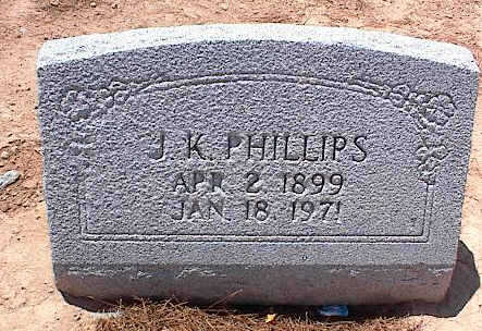 PHILLIPS, J. K. - Pinal County, Arizona | J. K. PHILLIPS - Arizona Gravestone Photos