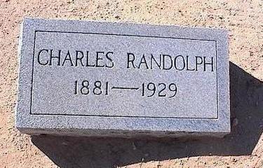 RANDOLPH, CHARLES - Pinal County, Arizona | CHARLES RANDOLPH - Arizona Gravestone Photos
