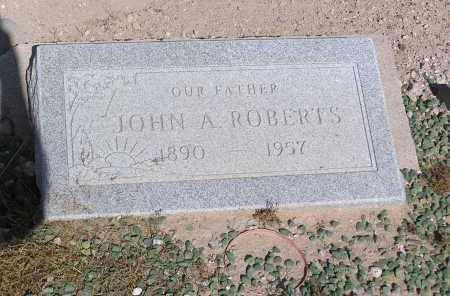 ROBERTS, JOHN A - Pinal County, Arizona   JOHN A ROBERTS - Arizona Gravestone Photos