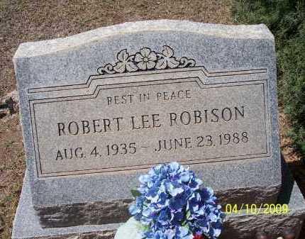 ROBISON, ROBERT LEE - Pinal County, Arizona | ROBERT LEE ROBISON - Arizona Gravestone Photos