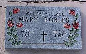 ROBLES, MARY - Pinal County, Arizona   MARY ROBLES - Arizona Gravestone Photos