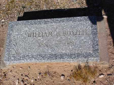 ROSZELL, WILLIAM H - Pinal County, Arizona | WILLIAM H ROSZELL - Arizona Gravestone Photos