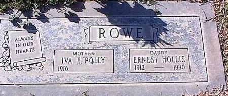 ROWE, ERNEST HOLLIS - Pinal County, Arizona | ERNEST HOLLIS ROWE - Arizona Gravestone Photos