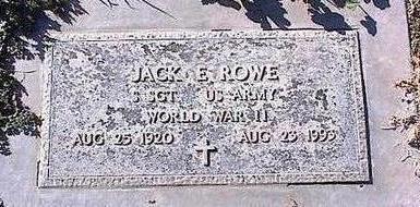 ROWE, JACK E - Pinal County, Arizona | JACK E ROWE - Arizona Gravestone Photos