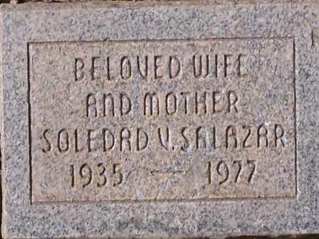 SALAZAR, SOLEDAD V. - Pinal County, Arizona | SOLEDAD V. SALAZAR - Arizona Gravestone Photos