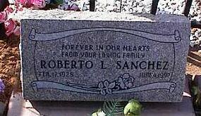SANCHEZ, ROBERTO L. - Pinal County, Arizona | ROBERTO L. SANCHEZ - Arizona Gravestone Photos