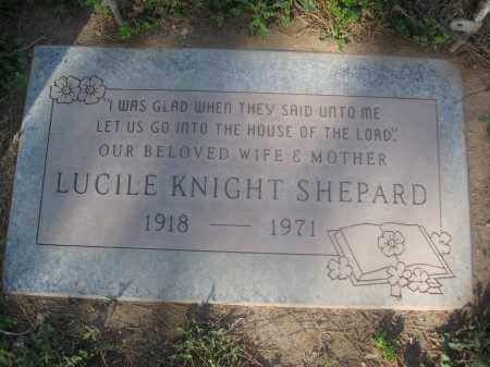 SHEPARD, LUCILE KNIGHT - Pinal County, Arizona | LUCILE KNIGHT SHEPARD - Arizona Gravestone Photos
