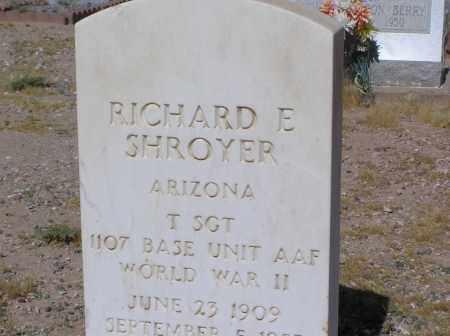 SHROYER, RICHARD E - Pinal County, Arizona   RICHARD E SHROYER - Arizona Gravestone Photos