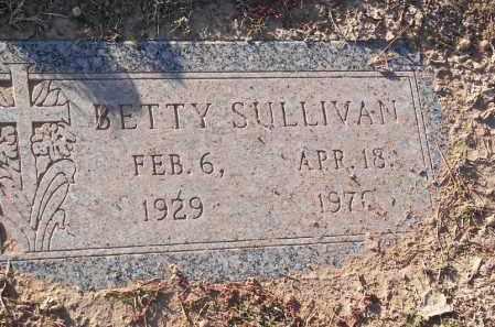 SULLIVAN, BETTY - Pinal County, Arizona | BETTY SULLIVAN - Arizona Gravestone Photos