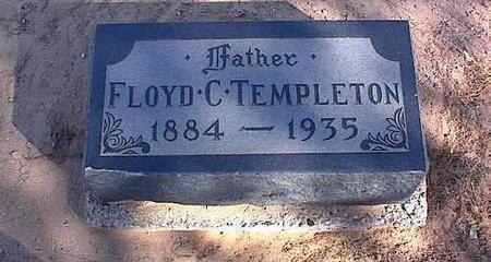TEMPLETON, FLOYD C. - Pinal County, Arizona | FLOYD C. TEMPLETON - Arizona Gravestone Photos