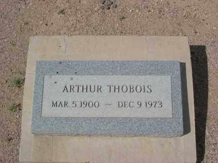 THOBOIS, ARTHUR - Pinal County, Arizona | ARTHUR THOBOIS - Arizona Gravestone Photos
