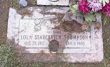 STARCEVICH THOMPSON, LOLA - Pinal County, Arizona   LOLA STARCEVICH THOMPSON - Arizona Gravestone Photos