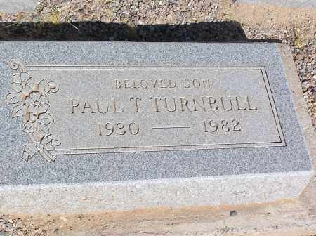 TURNBULL, PAUL T - Pinal County, Arizona | PAUL T TURNBULL - Arizona Gravestone Photos