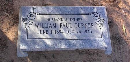 TURNER, WILLIAM PAUL - Pinal County, Arizona | WILLIAM PAUL TURNER - Arizona Gravestone Photos