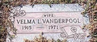 VANDERPOOL, VELMA L. - Pinal County, Arizona | VELMA L. VANDERPOOL - Arizona Gravestone Photos