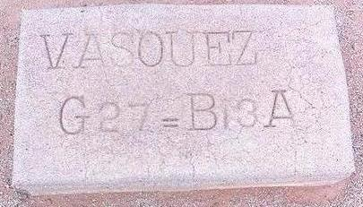 VASQUEZ, UNKNOWN - Pinal County, Arizona | UNKNOWN VASQUEZ - Arizona Gravestone Photos