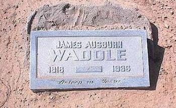 WADDLE, JAMES AUSBURN - Pinal County, Arizona | JAMES AUSBURN WADDLE - Arizona Gravestone Photos