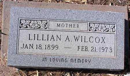 WILCOX, LILLIAN A. - Pinal County, Arizona | LILLIAN A. WILCOX - Arizona Gravestone Photos