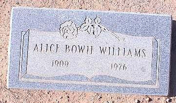 WILLIAMS, ALICE BOWIE - Pinal County, Arizona   ALICE BOWIE WILLIAMS - Arizona Gravestone Photos