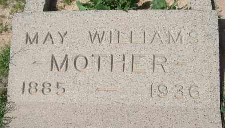 WILLIAMS, MAY - Pinal County, Arizona | MAY WILLIAMS - Arizona Gravestone Photos