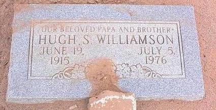 WILLIAMSON, HUGH S. - Pinal County, Arizona | HUGH S. WILLIAMSON - Arizona Gravestone Photos