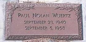 WUERTZ, PAUL NOLAN - Pinal County, Arizona | PAUL NOLAN WUERTZ - Arizona Gravestone Photos