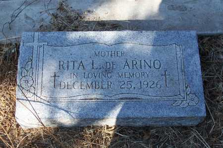 ARINO, DE, RITA L. - Santa Cruz County, Arizona | RITA L. ARINO, DE - Arizona Gravestone Photos