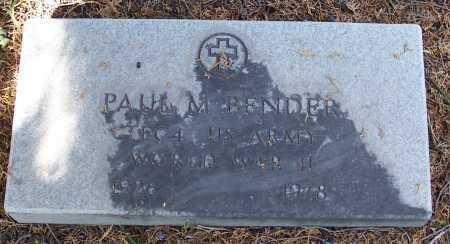 BENDER, PAUL M. - Santa Cruz County, Arizona | PAUL M. BENDER - Arizona Gravestone Photos