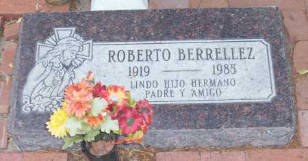BERRELLEZ, ROBERTO - Santa Cruz County, Arizona | ROBERTO BERRELLEZ - Arizona Gravestone Photos