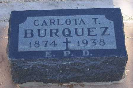 BURQUEZ, CARLOTA T. - Santa Cruz County, Arizona | CARLOTA T. BURQUEZ - Arizona Gravestone Photos