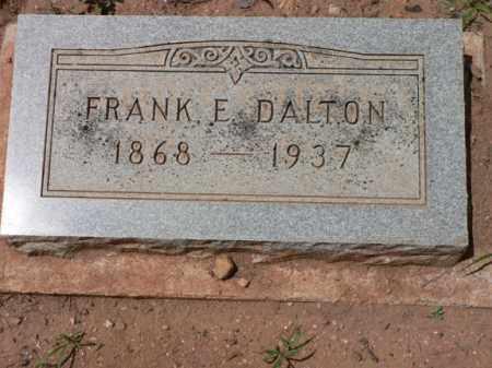 DALTON, FRANK E. - Santa Cruz County, Arizona | FRANK E. DALTON - Arizona Gravestone Photos
