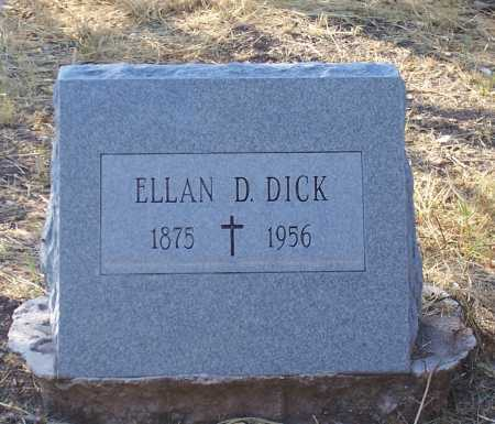 DICK, ELLAN D. - Santa Cruz County, Arizona | ELLAN D. DICK - Arizona Gravestone Photos