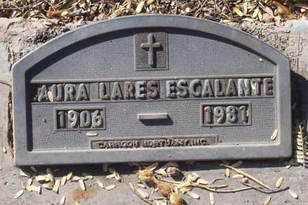 LARES ESCALANTE, LAURA - Santa Cruz County, Arizona | LAURA LARES ESCALANTE - Arizona Gravestone Photos
