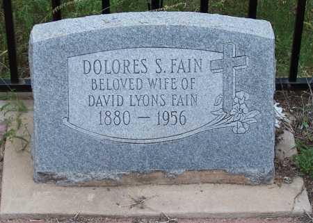 FAIN, DOLORES S. - Santa Cruz County, Arizona | DOLORES S. FAIN - Arizona Gravestone Photos
