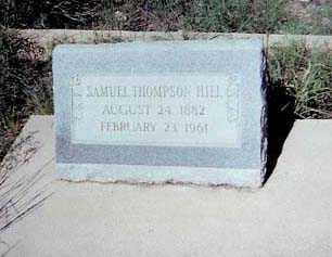 HILL, SAMUEL THOMPSON - Santa Cruz County, Arizona | SAMUEL THOMPSON HILL - Arizona Gravestone Photos