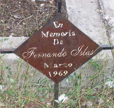 ISLAS, FERNANDO - Santa Cruz County, Arizona | FERNANDO ISLAS - Arizona Gravestone Photos