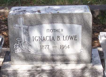 LOWE, IGNACIA B. - Santa Cruz County, Arizona | IGNACIA B. LOWE - Arizona Gravestone Photos