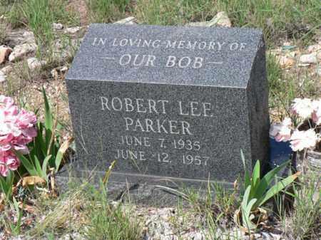 PARKER, ROBERT LEE - Santa Cruz County, Arizona | ROBERT LEE PARKER - Arizona Gravestone Photos
