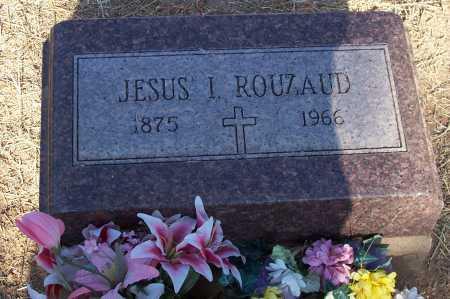 ROUZAUD, JESUS I. - Santa Cruz County, Arizona | JESUS I. ROUZAUD - Arizona Gravestone Photos