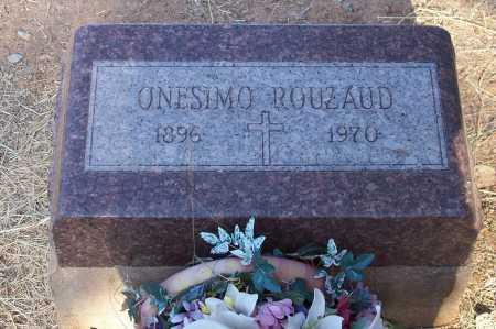 ROUZAUD, ONESIMO - Santa Cruz County, Arizona | ONESIMO ROUZAUD - Arizona Gravestone Photos