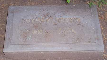 THORPE, MARY A. - Santa Cruz County, Arizona | MARY A. THORPE - Arizona Gravestone Photos