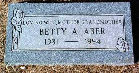 ABER, BETTY ANN - Yavapai County, Arizona   BETTY ANN ABER - Arizona Gravestone Photos