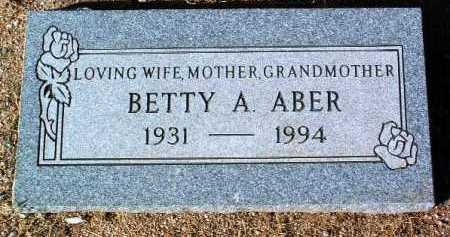 ABER, BETTY ANN - Yavapai County, Arizona | BETTY ANN ABER - Arizona Gravestone Photos