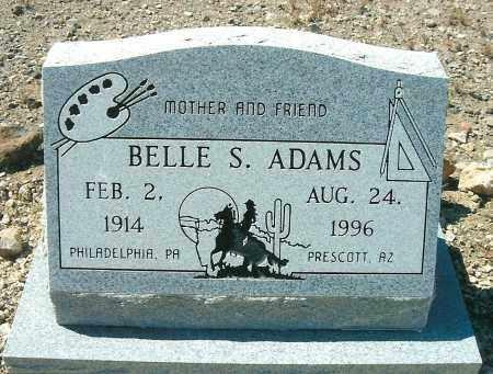 ADAMS, BELLE S. - Yavapai County, Arizona | BELLE S. ADAMS - Arizona Gravestone Photos