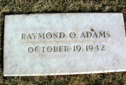 ADAMS, RAYMOND OREN - Yavapai County, Arizona | RAYMOND OREN ADAMS - Arizona Gravestone Photos
